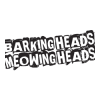 Barking Meowing Heads (Баркинг)
